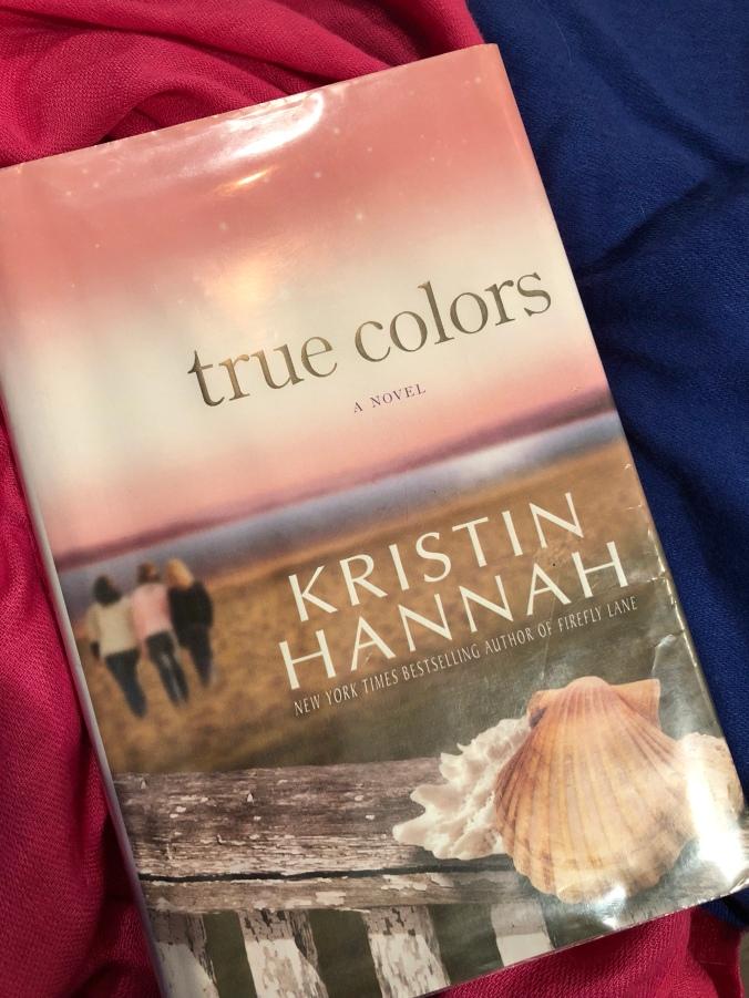 Book Review: True Colors, by Kristin Hannah | Kaela Coble